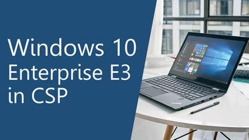Windows 10 Enterprise E3 for CSP